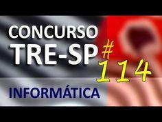 Concurso TRE SP 2016 2017 Informática Aula 114