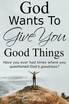 Have you ever had times where you questioned God's goodness? #faith #Christian #Christianity