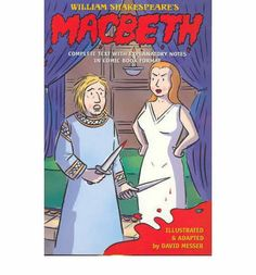 William Shakespeare's Macbeth. Illustrated & adapted by David Messer.