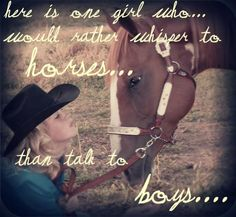 Cowgirl And Horse Quote 1 Picture Quote Country Girl Life, Country Girl Problems, Country Girl Quotes, Country Girls, Equine Quotes, Horse Quotes, Cowgirl And Horse, Horse Girl, Cowgirl Secrets
