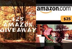 Fall Giveaway!  Win an Amazon Gift Card!  Only at Hardly a Housewife :)
