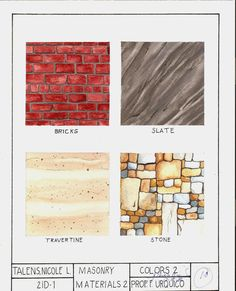 "Subject: Colors 2: Rendering  Masonry Materials  Watercolor on 8.5""x11"" Watercolor Paper"