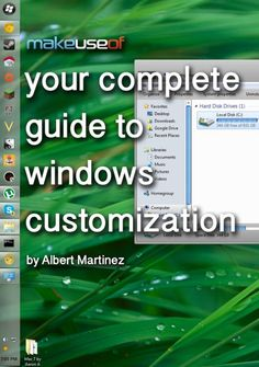 Your Complete Guide To Windows Customization via MakeUseOf