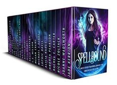 Spellbound : A Limited Edition Paranormal Romance and Urban Fantasy Collection