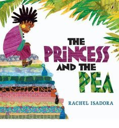 The Princess and the Pea by Rachel Isadora is a legendary tale Published by Puffin Press in May, 2009. Grades K-3, Fantasy This is the European tale with an East African spin. The Prince knows the Princess is his real love after she spends a sleepless night under 20 mattresses with a pea underneath. I liked the cultural perspective on this well known tale. The illustrations are very vibrant and unique.