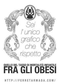 L'unico grafico che rispetto. - http://ferretarmada.com/lunico-grafico-che-rispetto