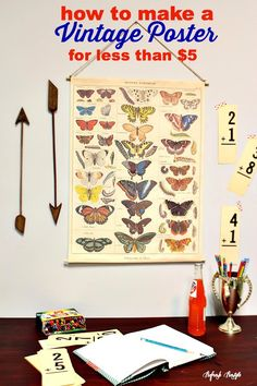 How to make a Vintage Inspired Poster for less than $5 #vintage #poster #diy #chart #school