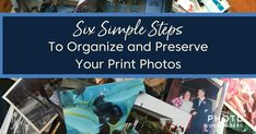 Don't let your print photos languish in a box. Get them organized and preserved. Tips from Snap Shot Solutions and The Photo Organizers