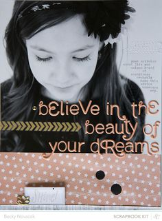 LOVE the title - believe in the beauty *main only by beckynovacek at @Studio_Calico