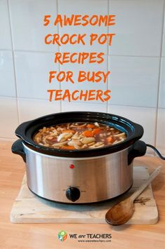Yummy Crock Pot Recipes for Busy Teachers. These are great for my heavy studio days or the days I teach classes!