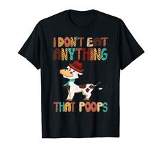 I Don't Eat Anything That Poops, Vegan Vegetarian TShirt. Vegans, Vegan Vegetarian, Cow, Amazon, Mens Tops, T Shirt, Vegetarian, Germany, Food