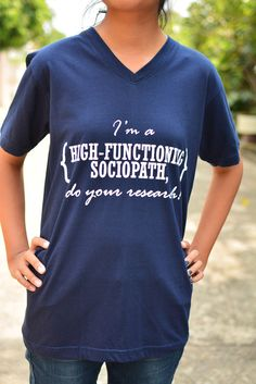 Sherlock I'm a high-functioning sociopath do your research t-shirt short sleeve by kusuriurisan on Etsy https://www.etsy.com/listing/206965131/sherlock-im-a-high-functioning-sociopath