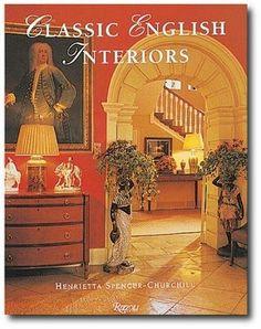 Classic English Interiors Henrietta Spencer Churchill Georgian Style Houses Regency Furniture