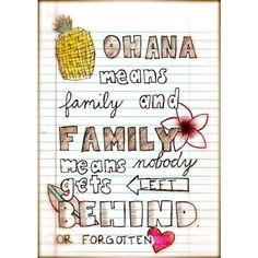 ohana - Pick A Poppy ❤ liked on Polyvore featuring quotes, words, disney, fillers, text, backgrounds, doodle, saying, phrase and scribble