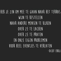 Ik heb daar wel zin in hoor. Wall Quotes, Words Quotes, Me Quotes, Sayings, Qoutes, Dutch Words, Dutch Quotes, Pretty Quotes, Love Words