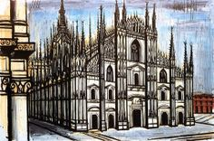 Bernard Buffet - Dome of Milan, 1991 Modern Art, Contemporary Art, Illustrator, Art For Art Sake, Museum, New York, French Artists, France, Art History