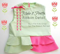 Adding Ribbon Detail to a Lined Bodice // Little Kids Grow for The Ribbon Retreat