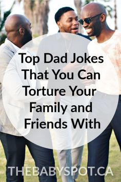 We have over 200 plus to brush up your Dad joke game or torture your family and friends with! From celebrity dads to dads just like you, you've got THE BEST Dad jokes around right in one spot! Top Dad Jokes, Best Dad Jokes, Gentle Parenting, Parenting Teens, Parenting Advice, Ultimate Dad Jokes, Celebrity Dads, Celebrity Costumes