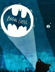 Putting out the bat signal... bring coffee!