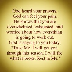 Inspirational Quotes about Work : God Heard Your Prayers life quotes quotes quote life quotes and sayings by Motivational Prayer Scriptures, Faith Prayer, Prayer Quotes, Bible Verses Quotes, Faith Quotes, Wisdom Quotes, Quotes Quotes, Quote Life, Trust In God Quotes