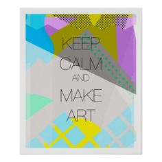 Keep Calm and Make Art Print In our offer link above you will seeHow to          Keep Calm and Make Art Print Here a great deal...