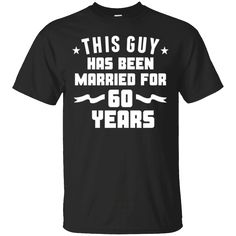 Content     số                  3   Men's This Guy Has Been Married For 60 Years Anniversary T-Shirt   https://shaharatee.com/product/mens-this-guy-has-been-married-for-60-years-anniversary-t-shirt/  #Men'sThisGuyHasBeenMarriedFor60YearsAnniversaryTShirt  #Men'sAnniversary #ThisAnniversary #GuyAnniversary #HasAnniversary #Been #MarriedT #For #60T #Years