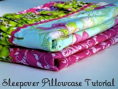 Sleepover Pillowcase tutorial, great gift for little girls