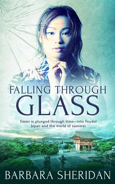 Buy Falling Through Glass by Barbara Sheridan and Read this Book on Kobo's Free Apps. Discover Kobo's Vast Collection of Ebooks and Audiobooks Today - Over 4 Million Titles! Time Travel, Samurai, This Book, Japan, Free Apps, Audiobooks, World, Ebooks, Fall
