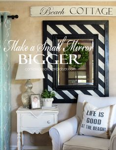 How to Make a Small Mirror Bigger from Confessions of a Serial Do-it-Yourselfer