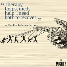 Therapy and meds.
