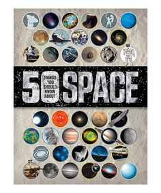 Quarto Publishing Group USA 50 Things You Should Know About Space Hardcover | zulily
