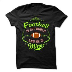 Football is his world - #women #hoodies for men. MORE INFO => https://www.sunfrog.com/Sports/Football-is-his-world.html?id=60505