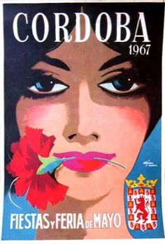 1967 Cordoba Spain May Festivals Poster by Retro Graphics Vintage Advertising Posters, Vintage Travel Posters, Vintage Postcards, Vintage Advertisements, Advertising Pictures, Retro Posters, Poster Vintage, Tourism Poster, Poster Ads