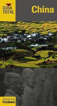 China : guía total. La mejor información cultural y práctica completamente actualizada.