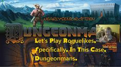 FAILBOAT Lifetime Pass - DUNGEONMANS : Let's Play Dungeonmans, Or Roguel...