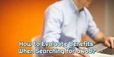 Here are a few ways to keep your feet on the ground while evaluating benefits for a job offer.