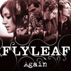 Flyleaf is one of my favorite bands.