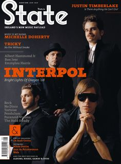 State Magazine Issue 5  Interpol, white denim, wale, tricky, tortoise, the hold steady, pendulum, paranoid visions, oh yeah centre, no disco, michelle doherty, justin timberlake, joan as policewoman, interpol, emmylou harris, efterklang, bon iver, beck, albert hammond jr.