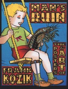 man's ruin ~frank kozik