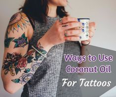 Ways to Use Coconut Oil For Tattoos. Check out the many uses for coconut oil. So many different benefits from using coconut oil. Coconut Oil Coffee, Coconut Oil For Acne, Coconut Oil Uses, Tattoo Skin, Body Art Tattoos, Sleeve Tattoos, Tattoo Over Scar, Chevron Bracelet, Tattoo Care