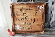 Check out this item in my Etsy shop https://www.etsy.com/listing/463247179/colors-that-dont-exist-rustic-wooden