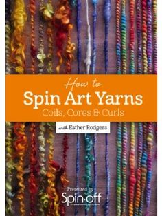 Spinning art yarns allows you to embrace your inner child and play with color and texture! This 90-minute video workshop will show you how to begin with batts, top, locks, and a variety of add-ins.