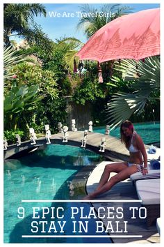 9 INCREDIBLE PLACES TO STAY IN BALI - Sharing a list of some unique, luxurious and budget places to stay in Bali. From Seminyak to Ubud. By Becky van Dijk for We Are Travel Girls.