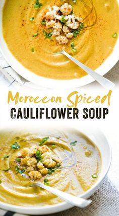Moroccan Spiced Cauliflower Soup Looking to start 'souping' with healthy soup recipes? This cauliflower soup is vegan, gluten-free, and Whole 30 friendly, full of nourishing vegetables and Moroccan spices. Spiced Cauliflower, Cauliflower Soup Recipes, Brocolli Cauliflower Soup, Healthy Soup Recipes, Vegan Recipes, Cooking Recipes, Lunch Recipes, Puree Soup Recipes, Healthy Fall Soups