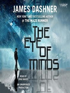 The Eye of Minds: The Mortality Doctrine Series, Book 1 by James Dashner