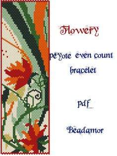 Peyote Pattern for bracelet: Flowery INSTANT DOWNLOAD by Beadamor