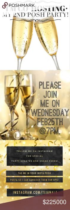 🥂YAY! I'm co-hosting my 2nd Posh Party!🥂 Woo-hoo! It's party time on February 25th, exactly one year since I last had the honor to host! It's been such an incredible journey being here on Poshmark, learning, growing and meeting amazing people! So lets celebrate together, shall we? 💖 I am pre-selecting HPs and I'll be showcasing some of them on my Instagram page! Let's connect there! Follow me and tag me in your posts so I can consider them for host picks! Don't forget to tag your PFFs too…