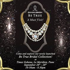 Ghanasingh Be True launches our new 'Be True Bridal Collection', at Le Meridien, #Pune. Its a must visit! #Fashion #Jewellery