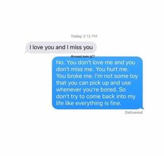 I wish I could say this to my freaking ex😤 Hurt Quotes, Real Quotes, Mood Quotes, Life Quotes, Deep Texts, Sad Texts, Funny Texts, Sad Text Messages, Cute Relationship Texts