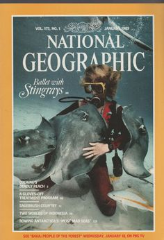 January 1989 NATIONAL GEOGRAPHIC Magazine BALLET WITH STINGRAYS